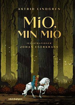 Astrid Lindgren : Mio min Mio