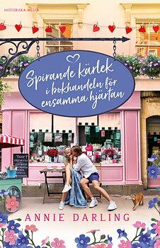 Annie Darling : Spirande kärlek i bokhandeln för ensamma hjärtan