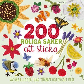 Victoria Lyle : 200 roliga saker att sticka : vackra blommor, blad, småkryp och mycket mer