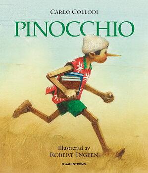 Carlo Collodi/Robert Ingpen : Pinocchio