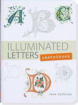 Illuminated letters sketchbook :  skrivbok med rutade blad för att lära sig att göra illuminerade bokstäver