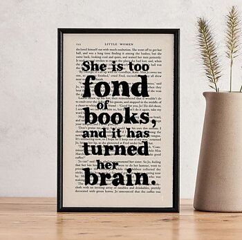 Book Page Print : Little Women She is too fond of books