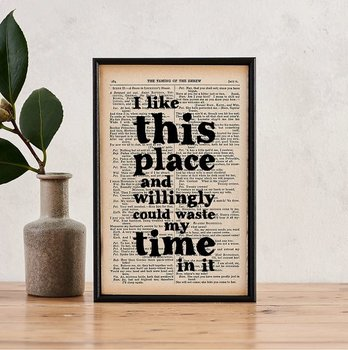 Book Page Print : Shakespeare I like this place