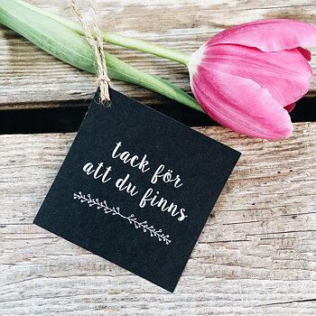 """Card with hanger """"tack för att du finns"""""""