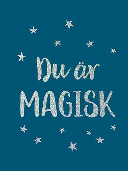 """Citatbok """"Du är magisk"""""""