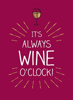 "Citatbok ""It's always wine O'clock"""