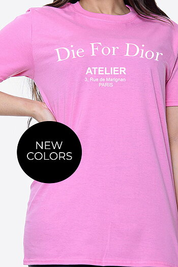 DIE FOR DIOR COTTON T-SHIRT CANDY PINK